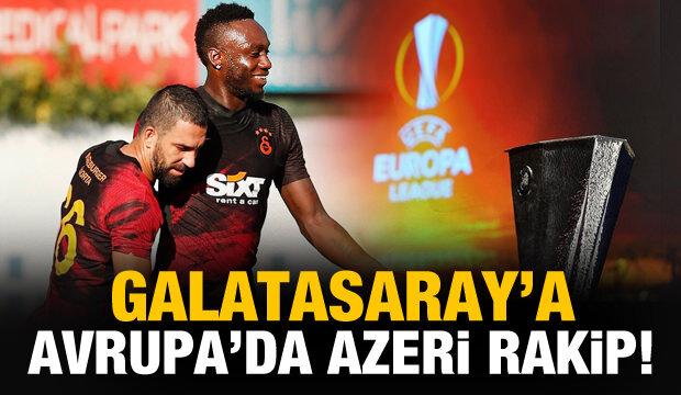 Galatasaray'a Avrupa'da Azeri rakip!