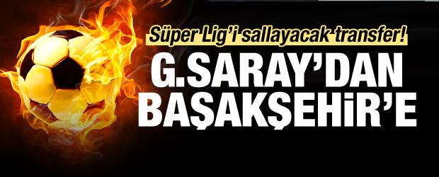 G.Saray'dan Başakşehir'e transfer oluyor...