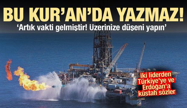 İki liderden Türkiye'ye ve Erdoğan'a küstah sözler: Bu Kuran'da yazmaz