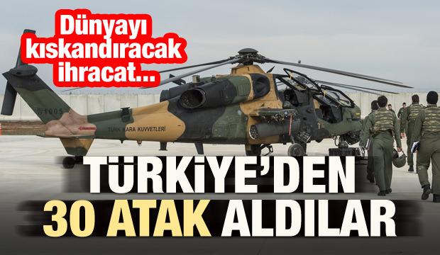 İmzalar atılıyor! Türkiye'den 30 ATAK aldılar