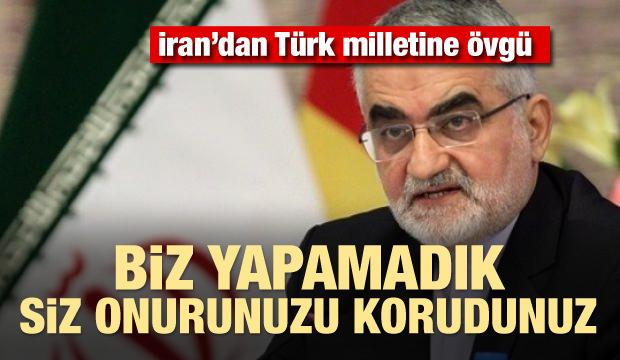 İran'dan Türk milletine övgü: Onurlarını korudular