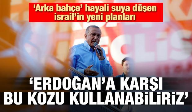 İsrail Türkiye'ye karşı o kozu mu kullanacak?