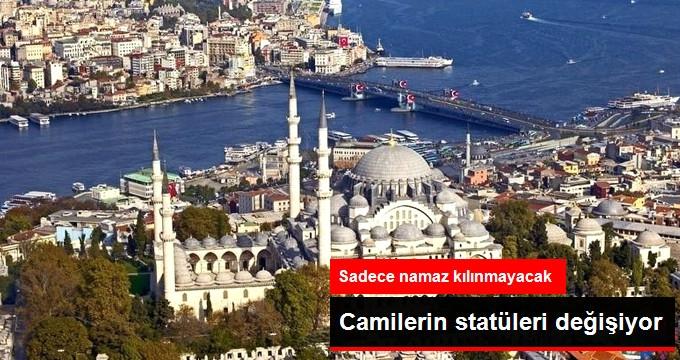 İstanbul Müftüsü Açıkladı: Camilerin Statüleri Değişiyor