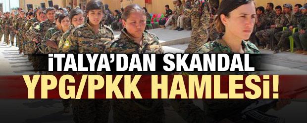 İtalya'dan skandal 'YPG/PKK' hamlesi!