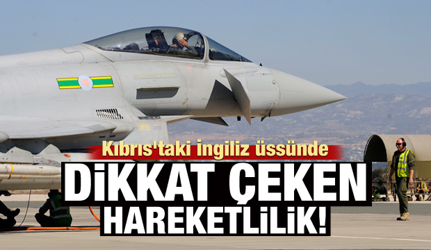 Kıbrıs'taki İngiliz üssünde İdlib hareketliliği