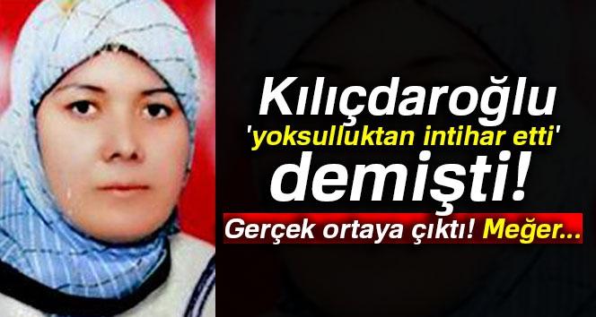 Kılıçdaroğlu 'Yoksulluktan İntihar Etti' Demişti: Gerçek Ortaya Çıktı! Meğer...