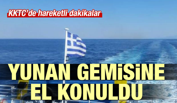 KKTC Yunan Gemisine El Koydu!