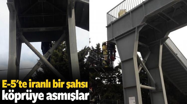 Köprüye asılı İranlı bir kişinin cesedi bulundu...