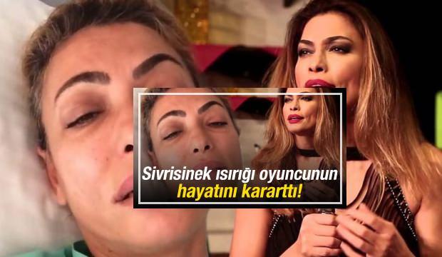 Leyla Bilginel'in Hayatını Sivrisinek Kararttı!