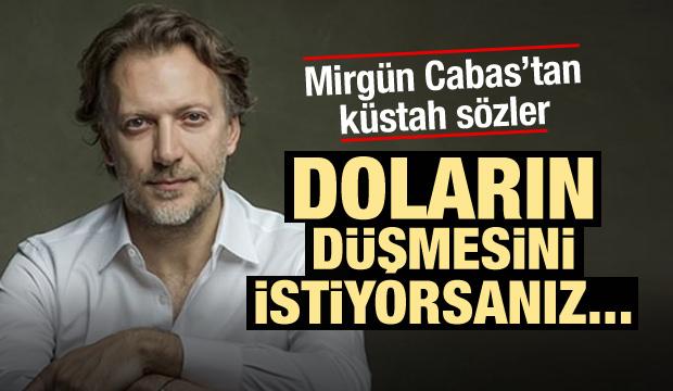 Mirgün Cabas'tan Türkiye'ye dolar tehdidi!