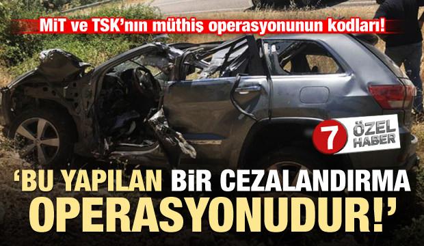 MİT ve TSK'nın operasyonu ne anlama geliyor?