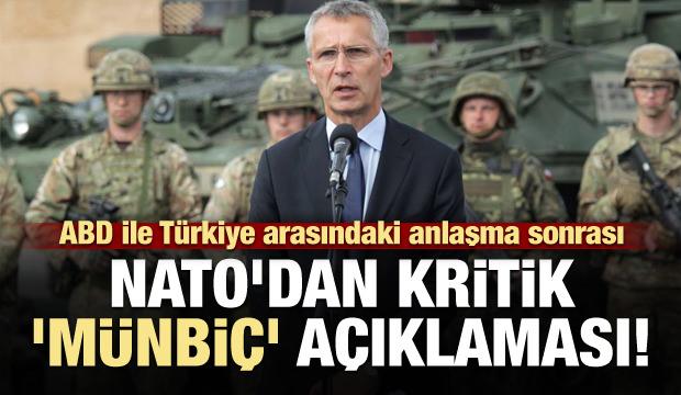 NATO'dan kritik 'Münbiç' açıklaması!