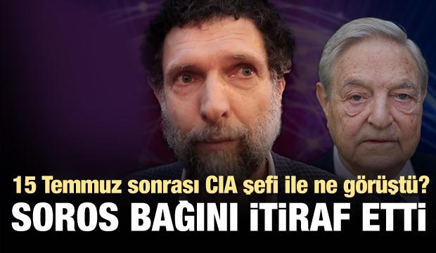 Osman Kavala, George Soros ile bağını itiraf etti