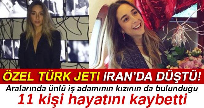Özel Türk jeti İran'da Düştü! 11 Ölü...