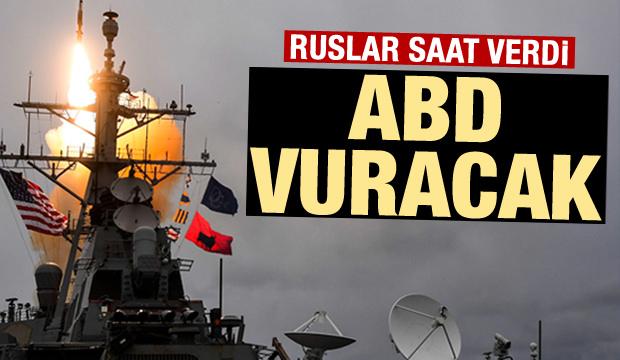 Rusya: ABD 24 Saat İçinde Saldıracak!