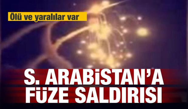 S.Arabistan'a füze saldırısı: Ölü ve yaralılar var