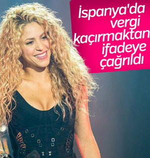 Shakira'ya İspanya'dan Vergi Şoku!