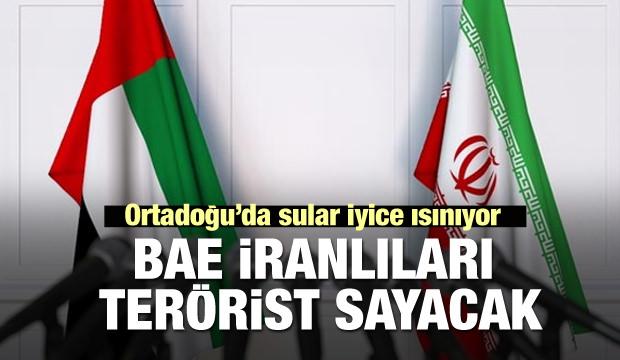 Sular ısınıyor! BAE İranlıları terörist sayacak