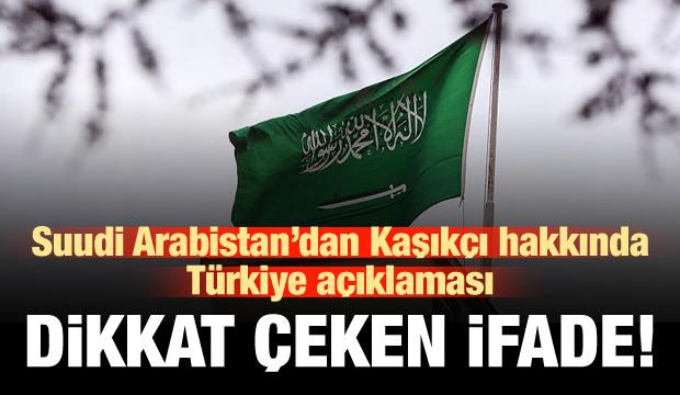 Suudi Arabistan'dan Türkiye açıklaması