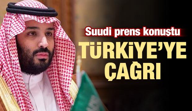 Suudi prens konuştu! Türkiye'ye çağrı