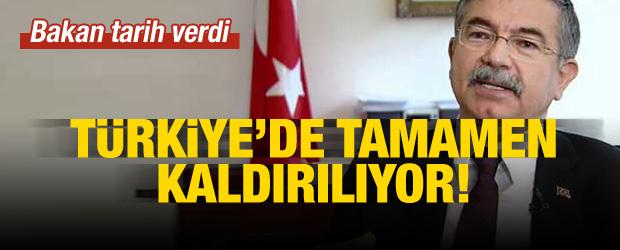 Tarih açıklandı! Türkiye'de tamamen kaldırılıyor