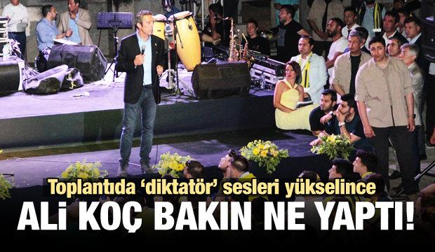 Toplantıda 'diktatör' sesleri yükselince Ali Koç'un tepkisi...