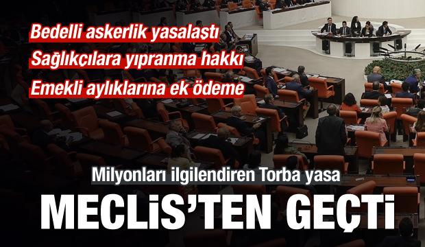 Torba Yasa Meclis'ten Geçti!