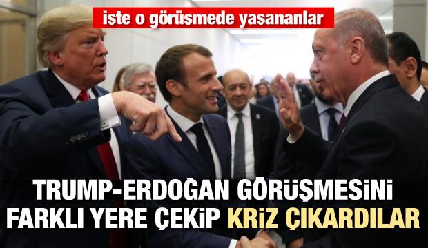 Trump-Erdoğan görüşmesini farklı yere çekip kriz çıkardılar