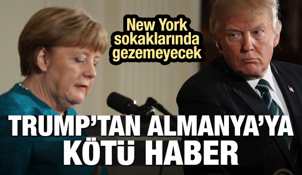 Trump'tan Almanya'ya kötü haber!
