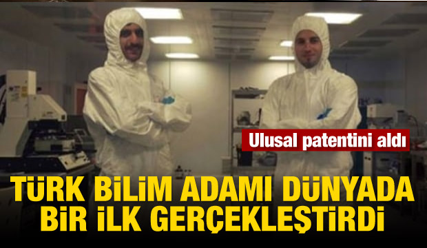 Türk bilim adamı dünyada bir ilk gerçekleştirdi