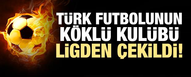 Türk futbolunun köklü kulübü ligden çekildi!