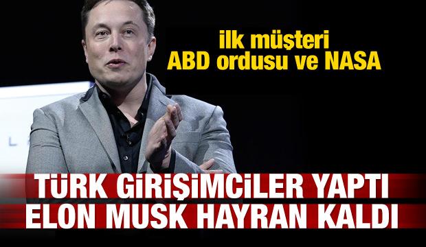 Türk girişimciler yaptı Elon Musk hayran kaldı!