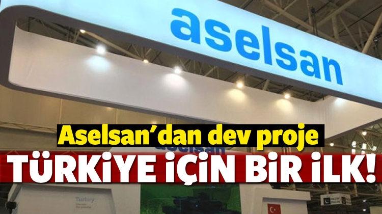Türkiye için bir ilk! Aselsan'dan dev proje