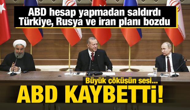 Türkiye, Rusya ve İran planları bozdu! ABD yenildi