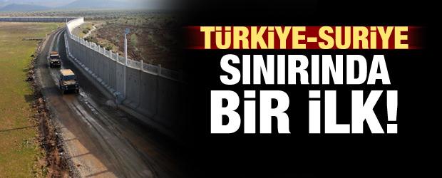 Türkiye-Suriye sınırında bir ilk!