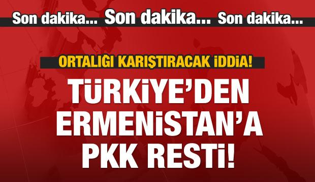 Türkiye'den Ermenistan'a PKK resti!