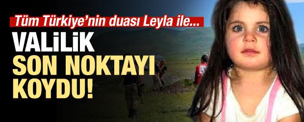Türkiye'nin duası Leyla ile! Valilik noktayı koydu