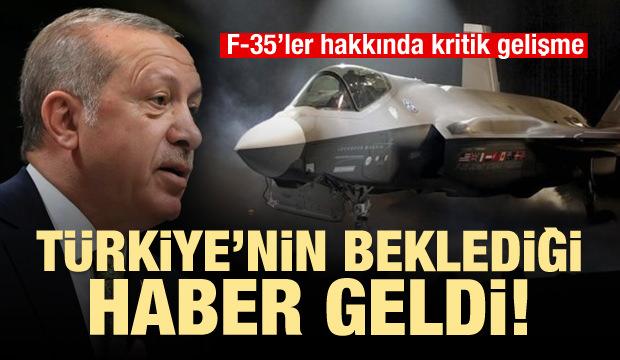 Türkiye'nin merakla beklediği F-35 haberi geldi!