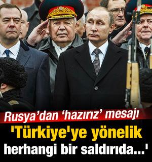 'Türkiye'ye Yönelik Herhangi Bir Saldırıda...'