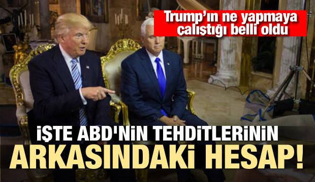 Türkiye'yi tehdit eden Trump'ın amacı belli oldu