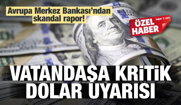 Uzmanlardan vatandaşa kritik dolar uyarısı!
