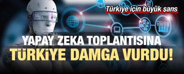 Yapay zeka toplantısına Türkiye damga vurdu!