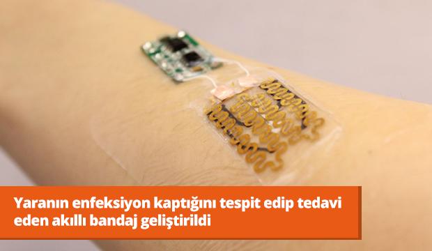 Yaranın enfeksiyon kaptığını tespit edip tedavi eden akıllı bandaj geliştirildi