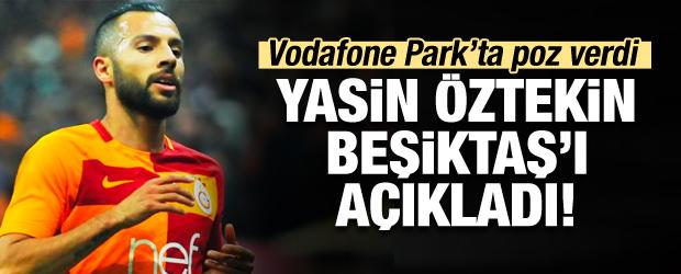 Yasin Öztekin Beşiktaş'ı açıkladı!