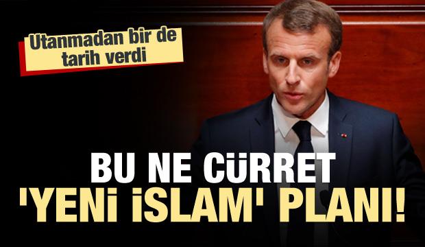 'Yeni İslam' planını açıkladı! Bu ne cürret Macron