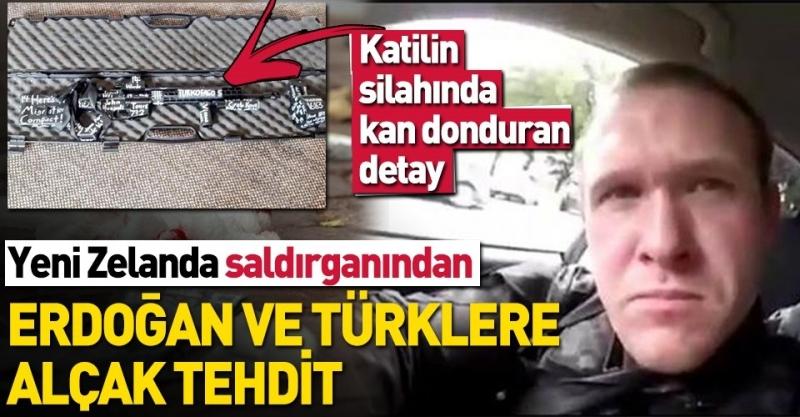 Yeni Zelanda'da camiye saldıran katil Erdoğan ve Türkleri de tehdit etmiş