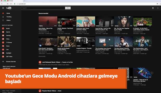 Youtube'un Gece Modu Android cihazlara gelmeye başladı