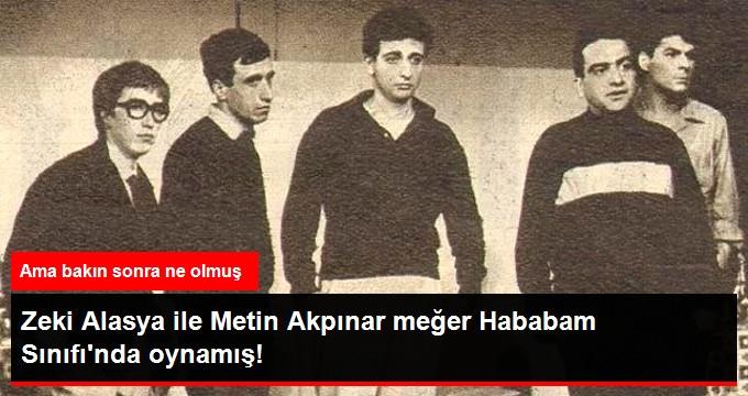 Zeki Alasya İle Metin Akpınar Meğer Hababam Sınıfında Oynamış!