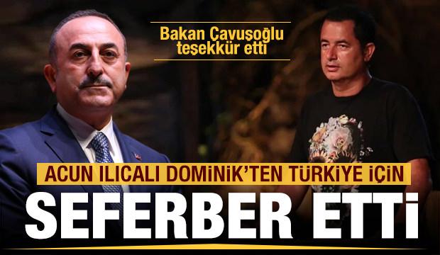 Acun Ilıcalı Türkiye İçin Seferber Etti! Bakan Çavuşoğlu Teşekkür Etti