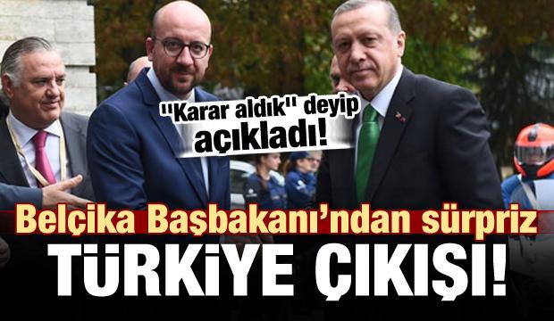 Belçika'dan Sürpriz Türkiye Çıkışı: Karar Verdik..